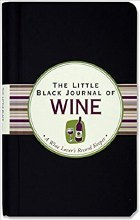 The Little Black Journal of Wine: A Wine Lovers Record Keeper (Diary, Notebook)