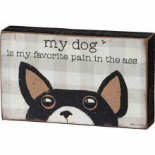 Dog Pain In The Ass Shelf Sit