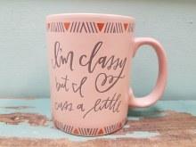 Classy But I Cuss A Little Mug