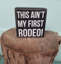 First Rodeo Box Sign