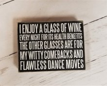 Sign Enjoy A Glass Of Wine
