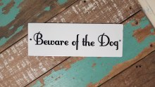 Beware Of The Dog Enamel Sign