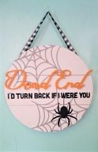 Dead End Halloween Door Hanger