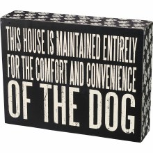 This House Is Maintained Sign