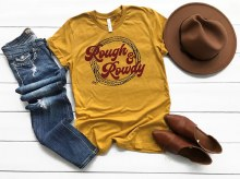 Rough and rowdy southern graphic tee