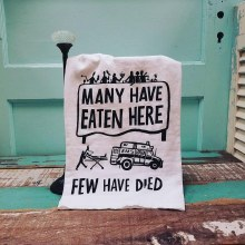 Many Have Eaten Here Few Have Died Hand Towel