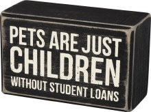 Pets Student Loans Sign