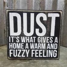 Dust Wood Sign