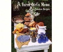 Cookbook A Farm Girls Menu