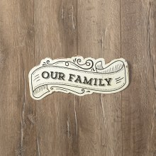 Our Family Metal Sign