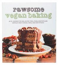 Rawsome Vegan Baking by Emily Von Euw