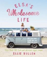 Elsa's Wholesome Life by Ellie Bullen