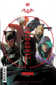 Batman Fortnite Zero Point #1 (Of 6) Cover D 3rd Ptg Mikel Janin Recolored White Variant Cover
