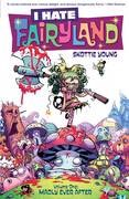 I Hate Fairyland Vol 1 Madly Ever After Trade Paperback - Rated MR - Ags 17+