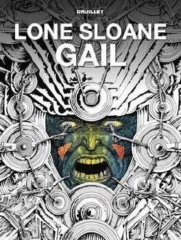 Lone Sloane Gail Hc (Mr)