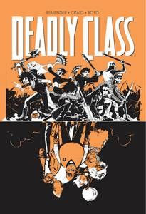 """DEADLY CLASS TRADE PAPERBACK VOLUME 7 """"LOVE LIKE BLOOD"""""""