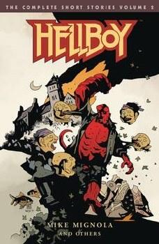 Hellboy Complete Short StoriesTp Vol 02 Tp Vol 02