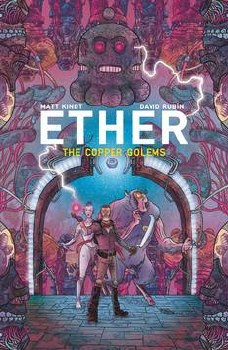 Ether II Trade Paperback Volume 2: Copper Golems