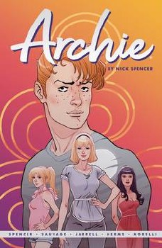 Archie By Nick Spencer Tp Vol 01 01