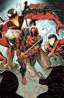 Absolute Carnage vs Deadpool #2 (of 3) Cover B - Rob Liefeld Connecting Cover