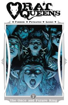 Rat Queens Vol 7 The Once And Future King Trade Paperback - Rated MR - Ages 17+
