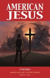 American Jesus Trade Paperback Volume 1 (New Edition) - Rated MR - Ages 17+