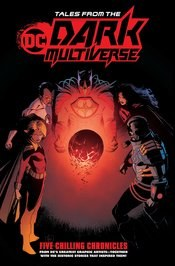 Tales From The Dark Multiverse Trade Paperback