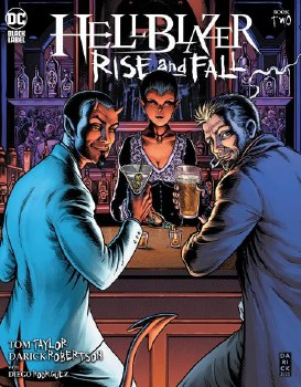 Hellblazer: Rise & Fall #2 (of 3) Cover A Darick Robertson Main Cover