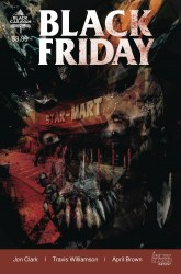 Black Friday #1 (of 3) Cover C 2nd Printing Variant Cover