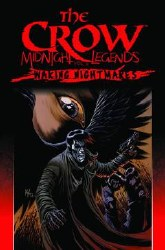 Crow Midnight Legends Tp Vol 04 Waking Nightmares 4 Waking Nightmares