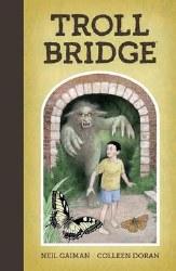 Neil Gaiman Troll Bridge Hc (C: 1-0-0) : 1-0-0)