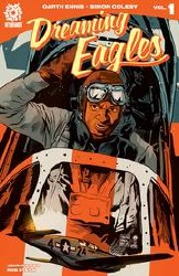 Dreaming Eagles Volume 1 Hardcover - Rated MR - Ages 17+