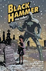 "Black Hammer Trade Paperback Volume 2 ""The Event"""