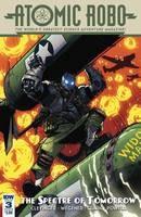 Atomic Robo Spectre Of Tomorrow #3 Cvr B Milne w #3 Cvr B Milne