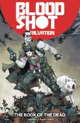 Bloodshot Salvation Tp Vol 02The Book Of The Dead (C: 0-1-2 The Book Of The Dead (C: 0-1-2