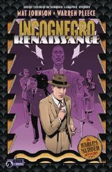 Incognegro Renaissance Hardcover - Rated MR - Ages 17+