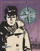 Corto Maltese The Early YearsTp (C: 0-1-2) Tp (C: 0-1-2)