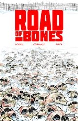 Road Of Bones #1 (Of 5)