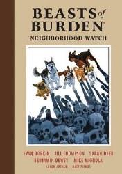 Beasts Of Burden Hc Vol 02 Neighborhood Watch (C: 0-1-2) ghborhood Watch (C: 0-1-2)