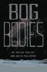 Bog Bodies Original Graphic Novel Trade Paperback - Rated MR - Ages 17+