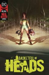 Basketful Of Heads #4 (of 7) Cover A Regular Reiko Murakami Cover - Rated MR - Ages 17+