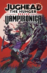 Jughead The Hunger Versus Vampironica Trade Paperback - Rated MR - Ages 17+