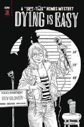 Dying Is Easy #3 (Of 5) 10 Copy Incv B&W Rodriguez (Net) y Incv B&W Rodriguez (Net)