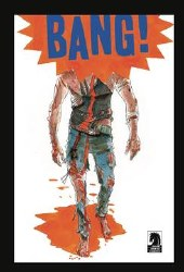 BANG #2 (of 5) Cover B Variant Matt Kindt Cover LIMIT 1 PER CUSTOMER