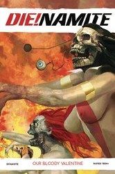 DieNamite Our Bloody Valentine One Shot Cover A Regular Arthur Suydam Cover