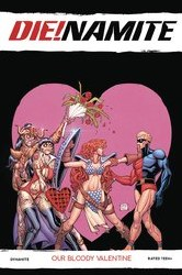 DieNamite Our Bloody Valentine One Shot Cover C Variant Will Robson Cover