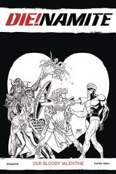 DieNamite Our Bloody Valentine One Shot Cover F 1:10 Ratio Incentive Will Robson Black & White Cover