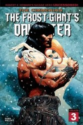The Cimmerian The Frost-Giants Daughter #3 Cover A Regular Dan Panosian Cover