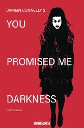 You Promised Me Darkness #2 Cover B Variant Damian Connelly Ophelia Cover