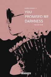 You Promised Me Darkness #2 Cover C Variant Damian Connelly Diva Headshot Cover